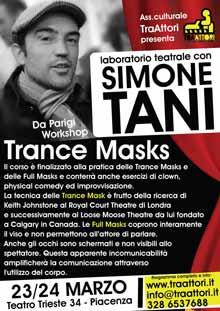Simone Tani Trance Masks 23-24 Marzo 2013