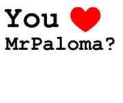 You Love MrPaloma ... Generatore di Scritte
