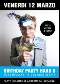 2 EDIZIONE del BIRTHDAY PARTY HARD