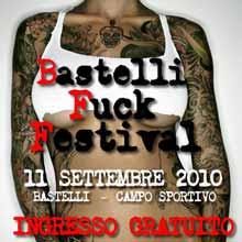 Bastelli F*ck Festival 11 Settembre 2010
