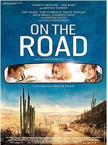 On The Road film ispirato al capolavoro di Kerouac