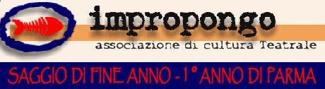 Impropongo - Saggio di Fine Corso 1°Anno di Parma